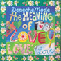The meanin of love CD
